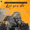 Patoranking ft Diamond Platnumz – Love You Die