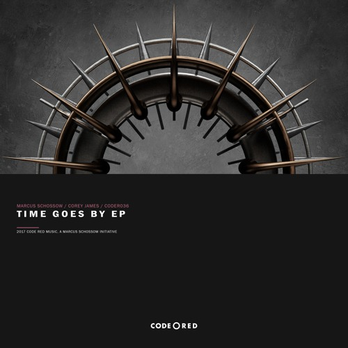 Marcus Schossow & Corey James - Time Goes By EP