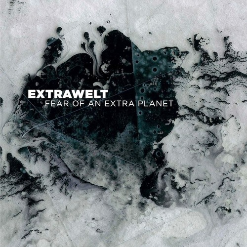 Extrawelt - Fear Of An Extra Planet - Album - Cocoon Recordings - preview