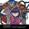 Gorillaz - Dare (Pimpo Gama Edit)-FREEDOWNLOAD MP3 Download