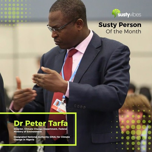 Susty Person of The Month - September - Dr Peter Tarfa