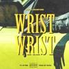 Brigz Crawford ft. Styme - WristWrist (New Single)