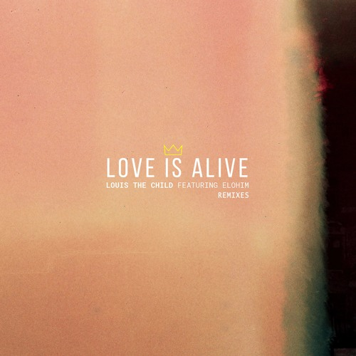Louis The Child - Love Is Alive (Chet Porter Remix)