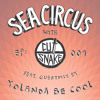 Cut Snake Presents: Sea Circus - Ep. 009. Guestmix by Yolanda Be Cool