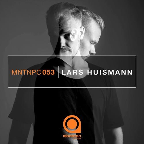 MNTNPC053 - MONOTON:audio pres. Lars Huismann