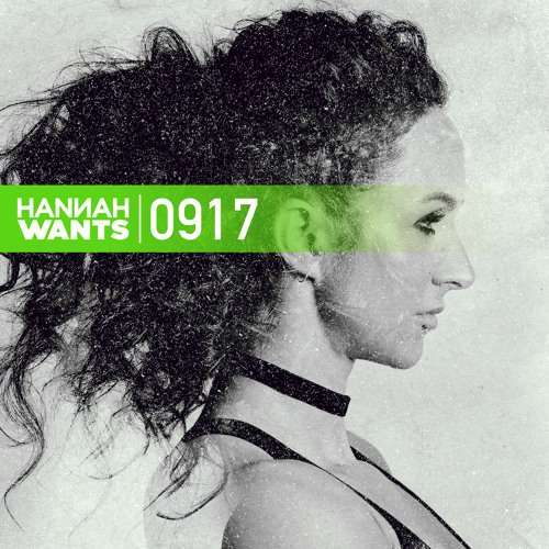 Hannah Wants - Mixtape 0917