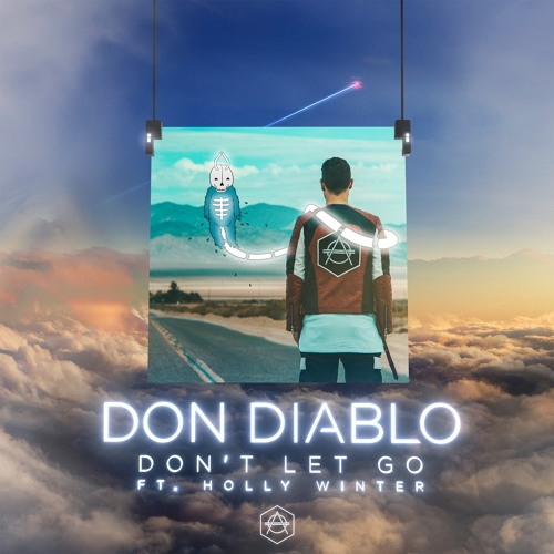 Don Diablo - Don't Let Go ft. Holly Winter