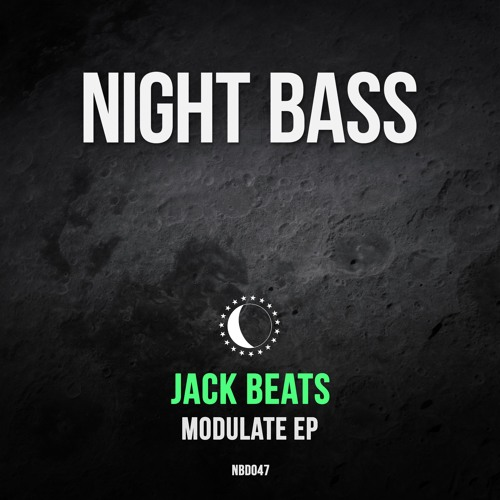 Jack Beats - Modulate EP (Out Now)
