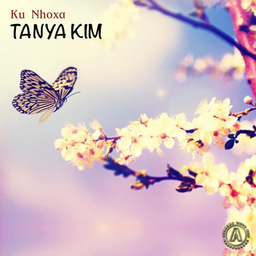 Tanya Kim - Ku nhoxa