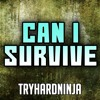 Ark: Survival Evolved Song- Can I Survive by TryHardNinja