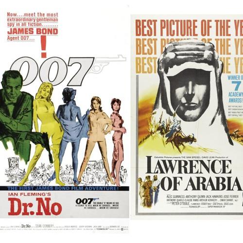 Episode 28 - Battle of 1962: Dr. No v. Lawrence of Arabia