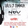 Nothing But Vibes MixTape By DeejSynker