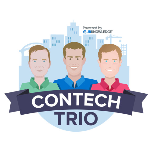 ConTechTrio 84: Leading Innovation in Construction Tech with Josh DeStefano from DPR Construction