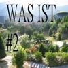 Was Ist Episode #2 9.1.17