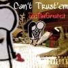 SusTheGreatest - Can't Trust Em