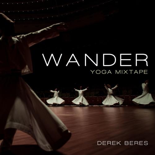 Wander : Yoga Mixtape