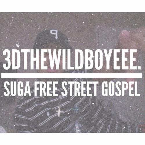 Suga Free Street Gospel