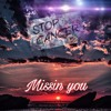Missin' you (Prod. ''Dirty Frank'' Gillis)x(Syndrome)