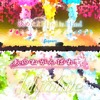 Kimeta yo Hand in Hand x A・NO・NE・GA・N・BA・RE!   ChikaRikoYou x lily white