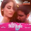Tum Hardafa Ho - Ankit Tiwari - Aditi Arya - 2017 Single