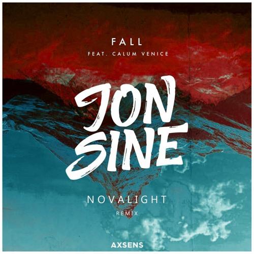 Jon Sine Feat. Calum Venice - Fall (Novalight Remix)