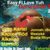 Download Easy Fi Love Yuh ( Dancehall Mix September 2017) Vybz Kartel, Alkaline,Mavado Mp3