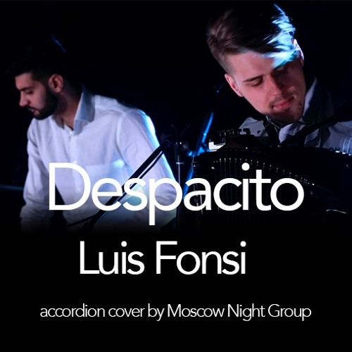 Luis Fonsi - Despacito (accordion Cover By Moscow Night Group
