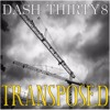 DASH THIRTY8 - Transposed (Original Mix) mp3