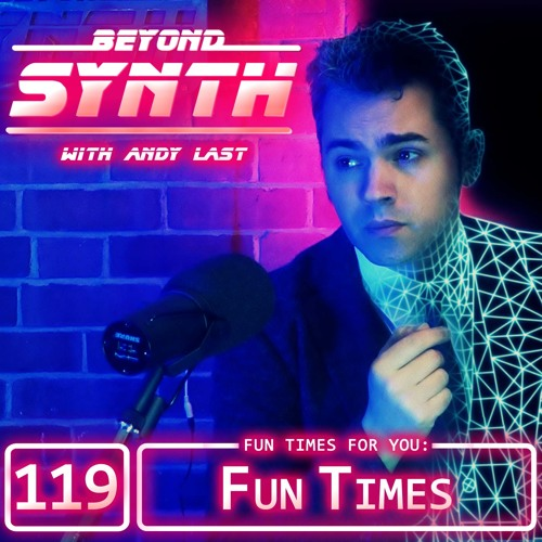 BeyondSynth-119-Fun Times