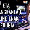 DJ ETA TERANGKANLAH PALING ENAK SEDUNIA 2017