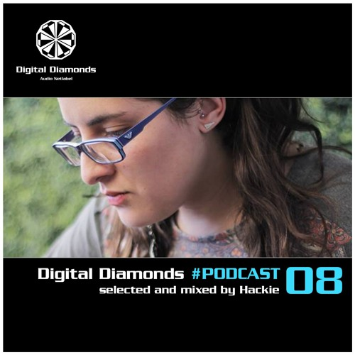 Digital Diamonds #PODCAST 08 by Hackie