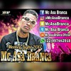 MC ASA BRANCA MEDLEY LIGHT 2018 ( DJ DEDÉ FM )