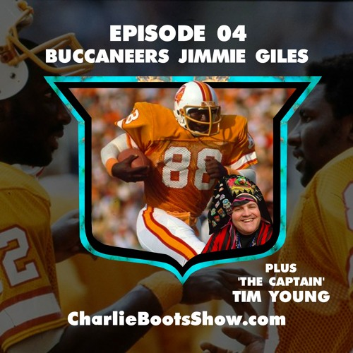 Episode 04 | Buccaneers Jimmie Giles & Captain Tim Young