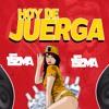 HOY DE JUERGA - DJ LEZAMA