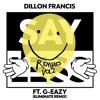 Dillon Francis ft. G-Eazy - Say Less (Eliminate Remix) Remake + FLP