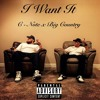 I Want It (feat. Big Country) [Prod. Big Country]