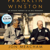 Franklin and Winston by Jon Meacham, read by Grover Gardner