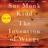 The Invention of Wings by Sue Monk Kidd, read by Jenna Lamia, Adepero Oduye, Sue Monk Kidd