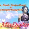 Na Ja  - ( Remix ) Dj Indrajeet Soreng SNG