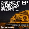 One Night In Mexico 70 - Original Mix- Jackson Sttauder