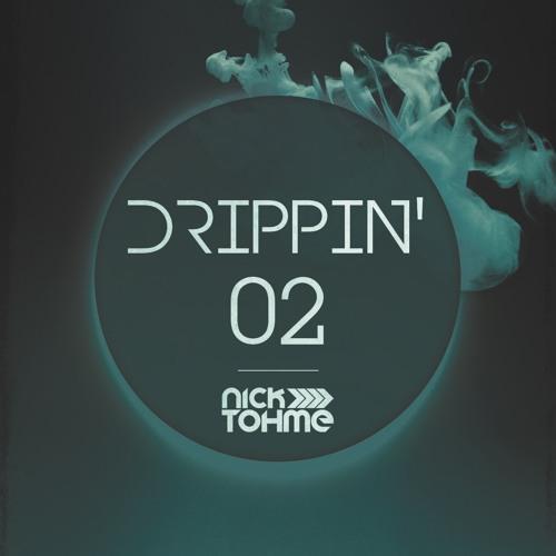 Nick Tohme - Drippin' 02