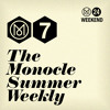 The Monocle Weekly - Andrew Ellis, Nathalie Savaricas and Karen Flett
