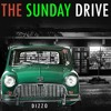 THE SUNDAY DRIVE EP1