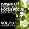 Dawn Raid - Hocus Pocus V2.0 Website - Mixtape - Volume 13
