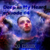 Deep in My Heard #4 (Special Podcast)