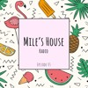 Edgard Mile @ Mile's House Radio Episode 05 2017-09-03 Artwork