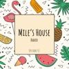 Edgard Mile - Mile's House Radio Episode 01 2017-04-15 Artwork