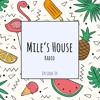 Edgard Mile - Mile's House Radio Episode 04 2017-07-28 Artwork