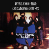 Optiks X Wu-Tang - Chessboxin' Chill mix