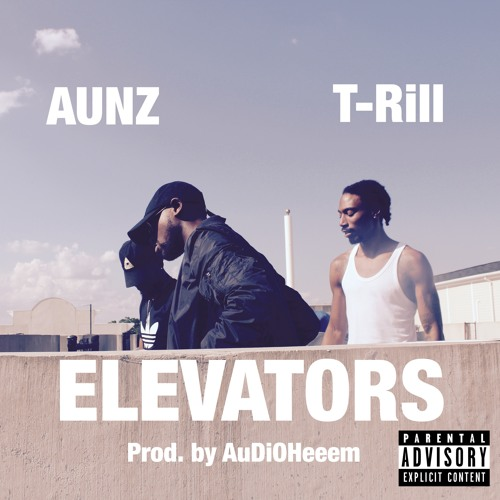 ELEVATORS feat. T-Rill (prod. by AuDiOHeeem)